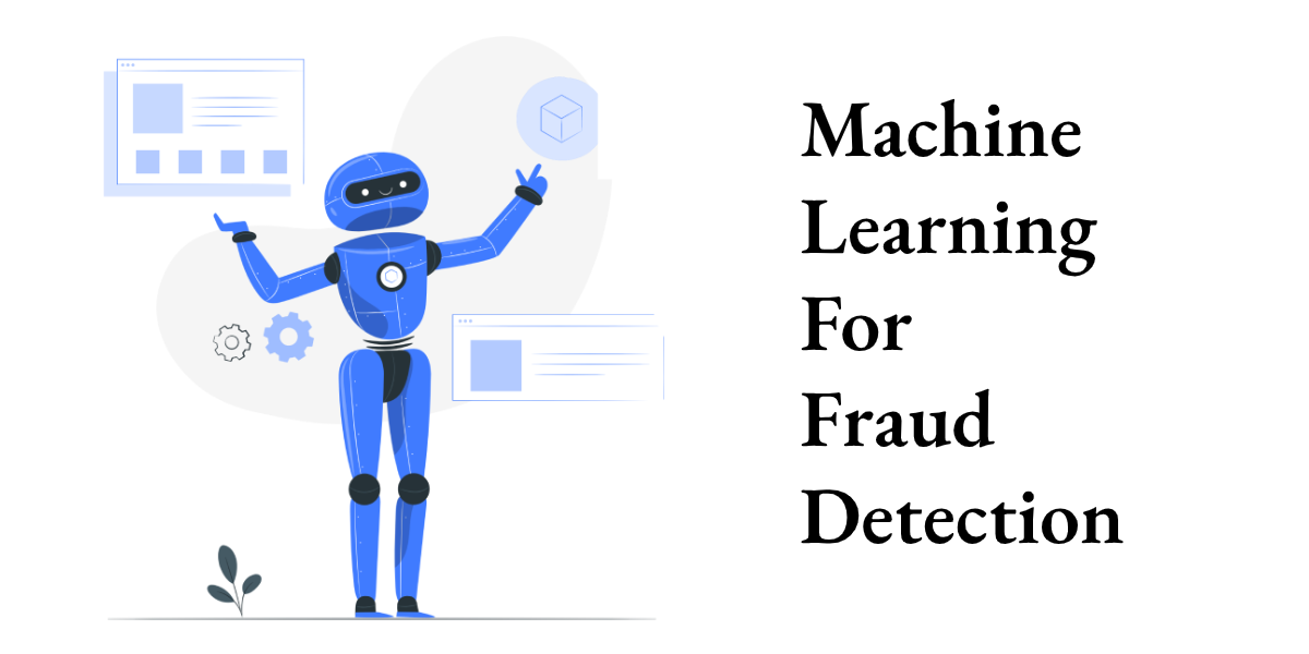 Machine Learning for Fraud Detection image